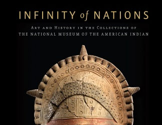 Infinity of Nations: Art and History in the Collections of the National Museum of the American Indian image