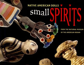 Small Spirits: Native American Dolls from the National Museum of the American Indian image