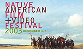 2003 Native American Film + Video Festival postcard