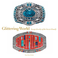 Glittering World: Navajo Jewelry of the Yazzie Family cover