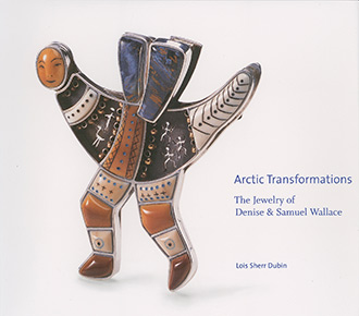 Arctic Transformations: The Jewelry of Denise and Samuel Wallace