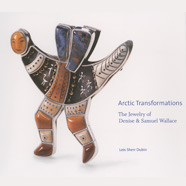 Arctic Transformations: The Jewelry of Denise and Samuel Wallace cover