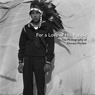 For A Love of His People: The Photography of Horace Poolaw cover