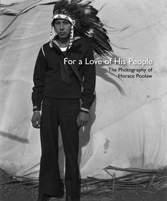 For a Love of His People: The Photography of Horace Poolaw