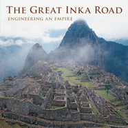The Great Inka Road: Engineering and Empire cover
