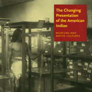 The Changing Presentation of the American Indian cover