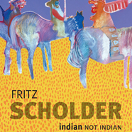 Fritz Scholder: Indian/Not Indian cover