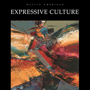 Native American Expressive Culture cover