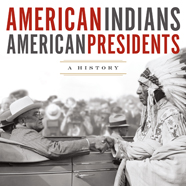 American Indians/American Presidents cover