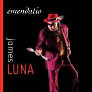 James Luna: Emendatio cover