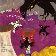 Brave Wolf and the Thunderbird cover