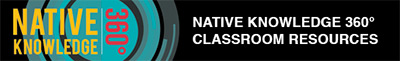 Native Knowledge 360 Educational Resources